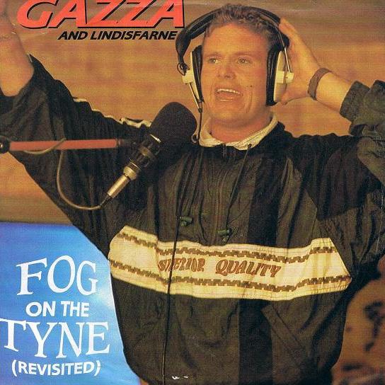 Gazza & Lindisfarne - Fog On The Tyne