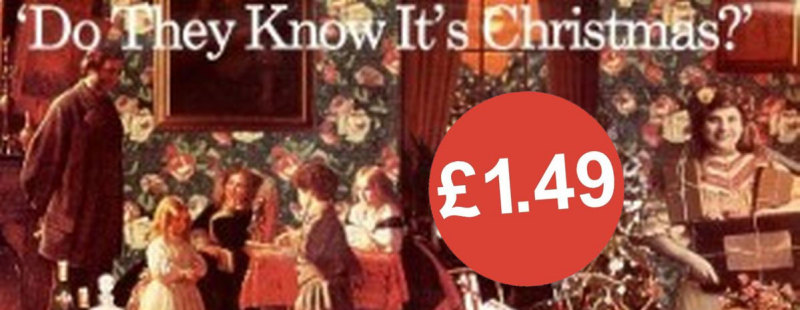 Do They Know It's Only £1.49?